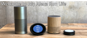 My Alexa Run Life